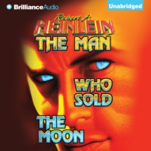 The Man Who Sold the Moon, eAudiobook MP3 eaudioBook