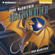 Dragonwriter : A Tribute to Anne McCaffrey and Pern, eAudiobook MP3 eaudioBook