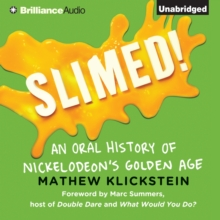 Slimed! : An Oral History of Nickelodeon's Golden Age, eAudiobook MP3 eaudioBook