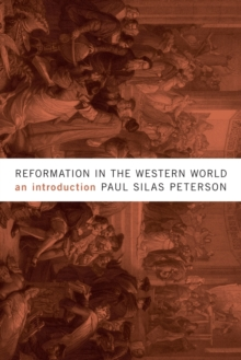 Reformation in the Western World : An Introduction, Paperback / softback Book