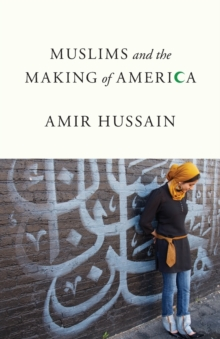 Muslims and the Making of America, Paperback Book
