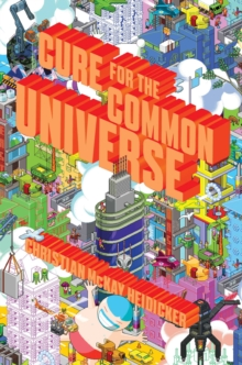 Cure for the Common Universe, Paperback Book