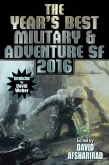 Year's Best Military and Adventure SF 2016, Paperback Book