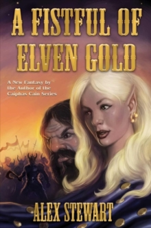 FISTFUL OF ELVEN GOLD, Paperback Book