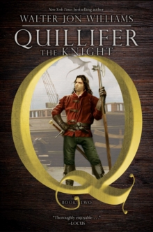 Quillifer the Knight, Paperback / softback Book