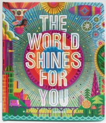 The World Shines for You, Hardback Book