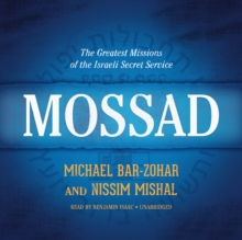 Mossad : The Greatest Missions of the Israeli Secret Service, eAudiobook MP3 eaudioBook