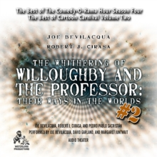 The Whithering of Willoughby and the Professor: Their Ways in the Worlds, Vol. 2, eAudiobook MP3 eaudioBook