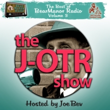 The J-OTR Show with Joe Bev, eAudiobook MP3 eaudioBook