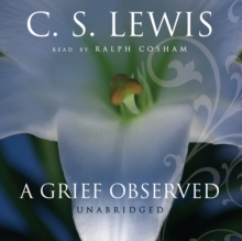 A Grief Observed, eAudiobook MP3 eaudioBook