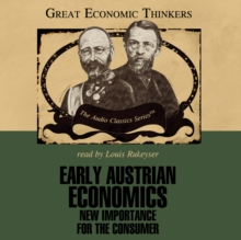 Early Austrian Economics : New Importance for the Consumer, MP3 eaudioBook