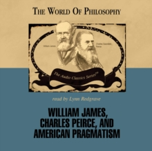 William James, Charles Peirce, and American Pragmatism, eAudiobook MP3 eaudioBook