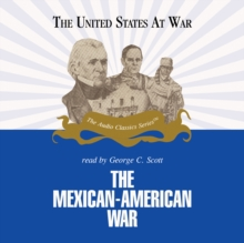 The Mexican-American War, MP3 eaudioBook