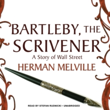 Bartleby, the Scrivener : A Story of Wall Street, MP3 eaudioBook