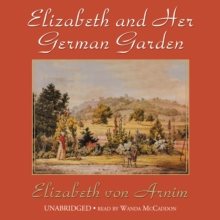 Elizabeth and Her German Garden, MP3 eaudioBook