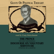 The Prince and Discourse on Voluntary Servitude, MP3 eaudioBook