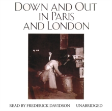 Down and Out in Paris and London, eAudiobook MP3 eaudioBook