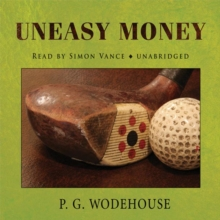 Uneasy Money, eAudiobook MP3 eaudioBook