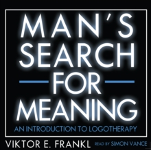 Man's Search for Meaning : An Introduction to Logotherapy, MP3 eaudioBook