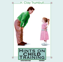 Hints on Child Training, eAudiobook MP3 eaudioBook