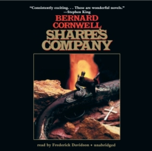 Sharpe's Company : Richard Sharpe and the Siege of Badajoz, January to April 1812, MP3 eaudioBook