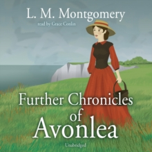 Further Chronicles of Avonlea, MP3 eaudioBook