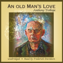 An Old Man's Love, eAudiobook MP3 eaudioBook