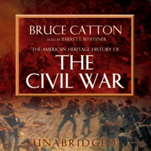 The American Heritage History of the Civil War, eAudiobook MP3 eaudioBook