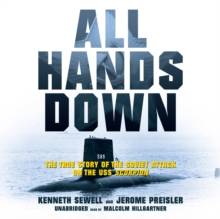 All Hands Down : The True Story of the Soviet Attack on the USS Scorpion, MP3 eaudioBook