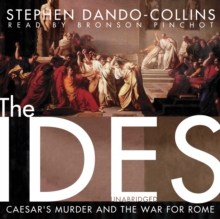The Ides : Caesar's Murder and the War for Rome, MP3 eaudioBook