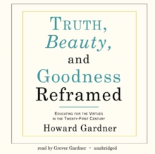 Truth, Beauty, and Goodness Reframed, eAudiobook MP3 eaudioBook