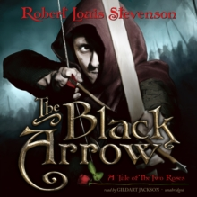 The Black Arrow : A Tale of the Two Roses, MP3 eaudioBook