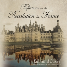 Reflections on the Revolution in France, eAudiobook MP3 eaudioBook