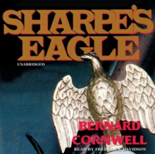 Sharpe's Eagle : Richard Sharpe and the Talavera Campaign, July 1809, MP3 eaudioBook