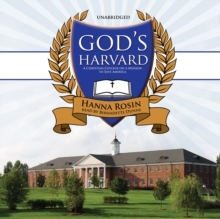 God's Harvard : A Christian College on a Mission to Save America, MP3 eaudioBook