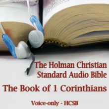 The Book of 1st Corinthians : The Voice-Only Holman Christian Standard Audio Bible (HCSB), eAudiobook MP3 eaudioBook