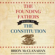 The Founding Fathers' Guide to the Constitution, eAudiobook MP3 eaudioBook