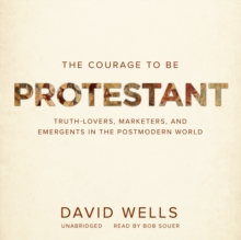 The Courage to Be Protestant, eAudiobook MP3 eaudioBook