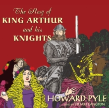 The Story of King Arthur and His Knights, MP3 eaudioBook