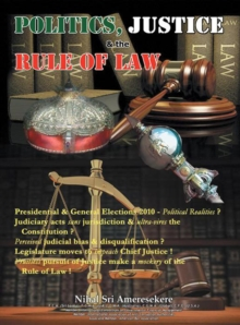 Politics, Justice, and the Rule of Law : Presidential & General Elections 2010, EPUB eBook