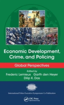 Economic Development, Crime, and Policing : Global Perspectives, Hardback Book