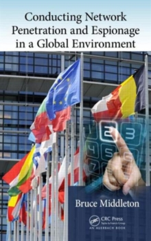 Conducting Network Penetration and Espionage in a Global Environment, Hardback Book