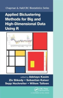 Applied Biclustering Methods for Big and High-Dimensional Data Using R, Hardback Book