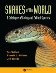Snakes of the World : A Catalogue of Living and Extinct Species, Hardback Book