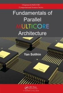 Fundamentals of Parallel Multicore Architecture, Hardback Book