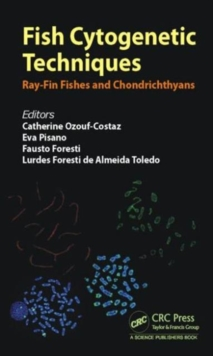 Fish Cytogenetic Techniques : Ray-Fin Fishes and Chondrichthyans, Hardback Book
