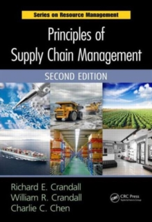 Principles of Supply Chain Management, Second Edition, Hardback Book