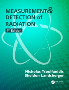 Measurement and Detection of Radiation, Fourth Edition, Mixed media product Book
