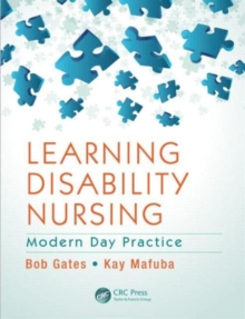 Learning Disability Nursing : Modern Day Practice, Paperback Book