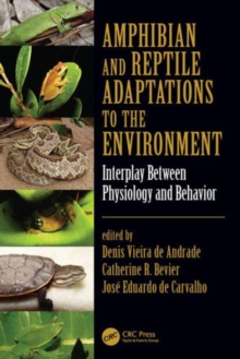 Amphibian and Reptile Adaptations to the Environment : Interplay Between Physiology and Behavior, Hardback Book